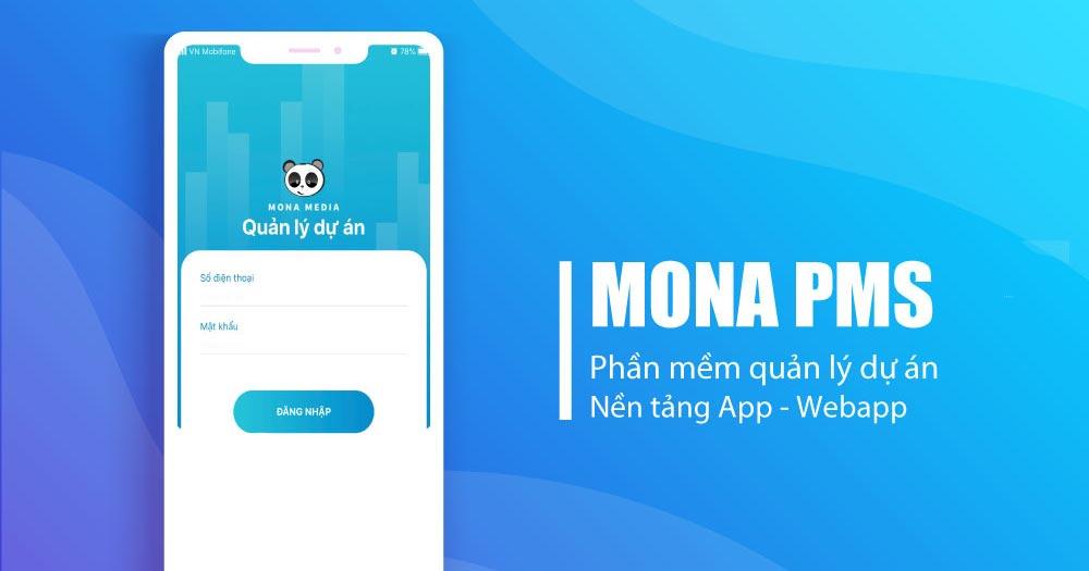 Mona PMS- Phần mềm quản lý dự án khách hàng